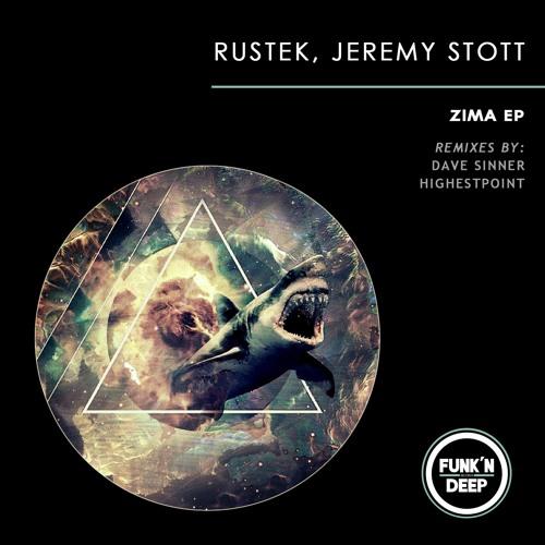 Jeremy Stott, Rustek - Zima EP [Funk'n Deep] OUT NOW
