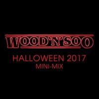 WOOD'N'SOO Halloween 2017 Mini-Mix