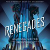 Renegades by Marissa Meyer, audiobook excerpt