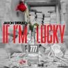 Jason Derulo - If I'm Lucky (Pink Panda Remix)