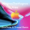 MagnusTheMagnus - Area (DualState & Tr-Meet Remix) iPhone 8