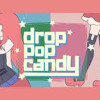 Drop Pop Candy (English Cover)