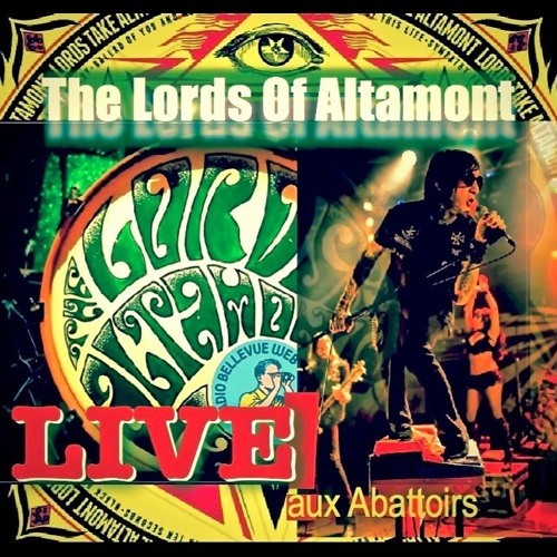 WEB BELLEVUE SHOW - Special The LORDS OF ALTAMONT (Live Aux Abattoirs SMAC -7oct.2017). New LP