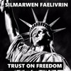 ✦  TRUST ON FREEDOM BY SILMARWEN FAELIVRIN ✦ [▲ FREE DOWNLOAD ▲] ALBUM METAMORPHOSIS