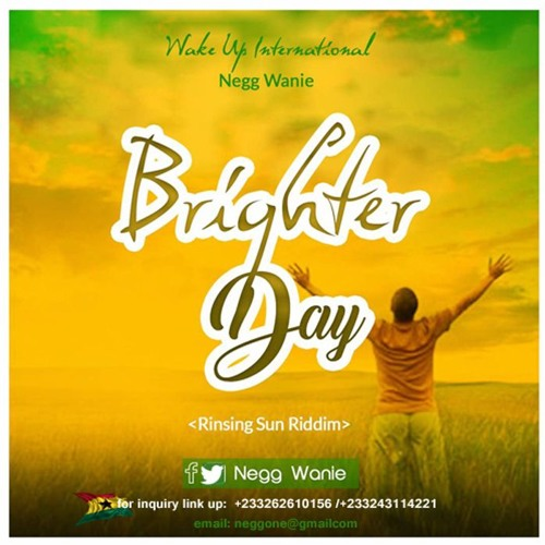 BRIGHTER DAY by Negg Wanie | Free Listening on SoundCloud