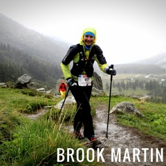 #15: The Trail to UTMB with Brook Martin