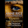 Ramses the Damned by Anne Rice, Christopher Rice, read by Katherine Kellgren