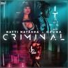 Ozuna Ft. Nati Natasha - Criminal (JoseGarcia Remix)