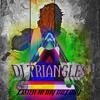DJ TRIANGLE - Listen to my Melody
