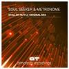 Soul Seeker & Metronome - Stellar Path (teaser) - OUT NOW!