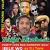 Naija Afrobeat Party Hits Mix 2017 Nonstop By Tops Mp3