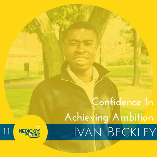 Confidence in Achieving Ambition - Ivan Beckley Pt.I