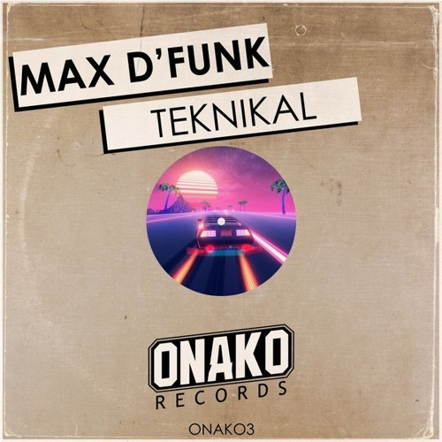 Teknikal (Original Mix)[Onako Records]