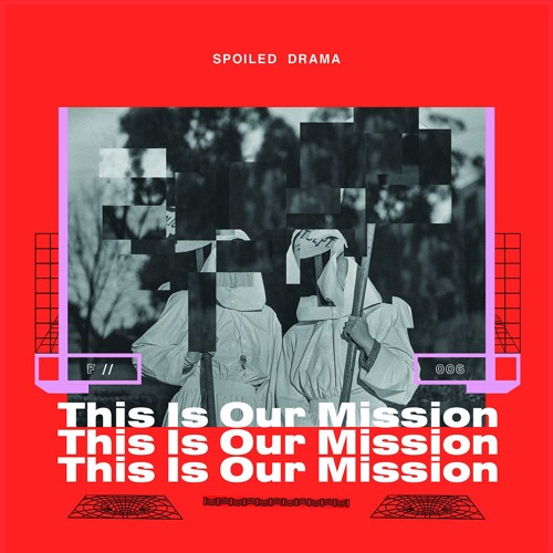 Thumbnail Spoiled Drama This Is Our Mission Teaser