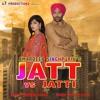 JATT VS JATTI AMARDEEP SINGHPURIA AVASYU FILMS LATEST PUNJABI SONG 2017