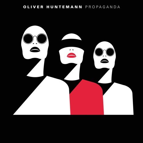 Oliver Huntemann - Propaganda || OUT NOW ||