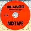 Who Sampled ''Between The Sheets'' (Mixtape)