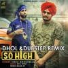 So High Sidhu Moosewala Dhol & Dubstep Remix