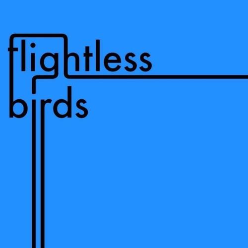 Flightless Birds - Glass Idols