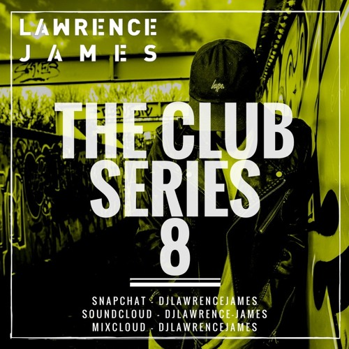 The Club Series 8 - Hip Hop * URBAN * GRIME * RnB