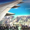 Come Home (Mila J - Kickin Back Remix)ft. Alex Catrambone