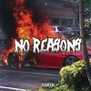 No Reasons ft. Trappa Nate (Music Video in  Desc.)