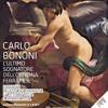 Carlo Bononi L'ultimo sognatore dell'Officina ferrarese