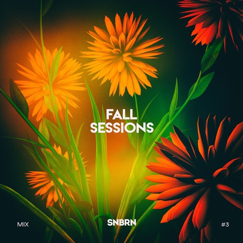 Fall Sessions Mix: 003