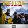 What A Feelin feat. JL of Bhood & Joey Cool