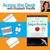 #103: Wise Word Wednesdays: Brene Brown - The Gifts of Imperfection