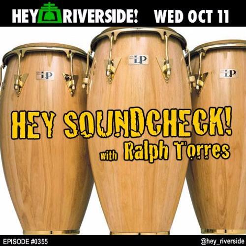 EP0355 WEDNESDAY OCTOBER 11 2017 - HEY SOUNDCHECK