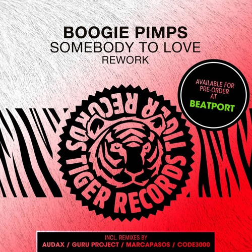 Boogie Pimps - Somebody To Love (Audax Remix)