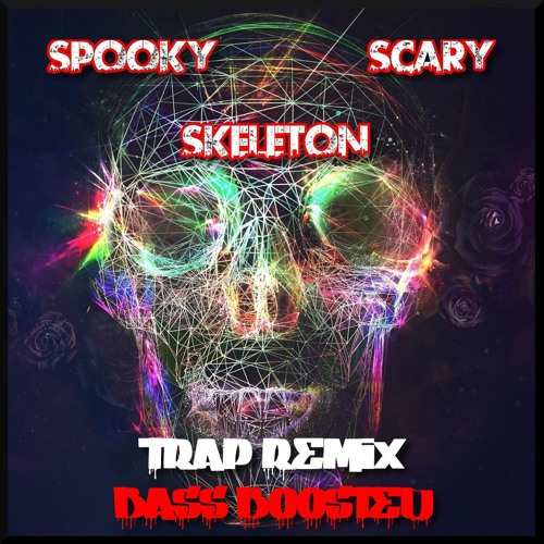 Spooky Scary Skeletons (Trap Remix) [BASS BOOSTED]