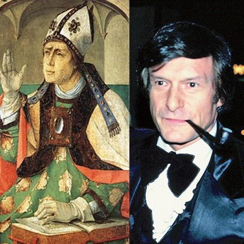 A Tale of Two Playboys: The Divergent Paths of Hugh Hefner and Augustine of Hippo