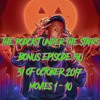 The Podcast Under the Stairs - Bonus Ep 50 - 31 OF OCTOBER  - MOVIES 1-10