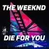 The Weeknd - Die For You - Live - Legend Of the Fall Tour