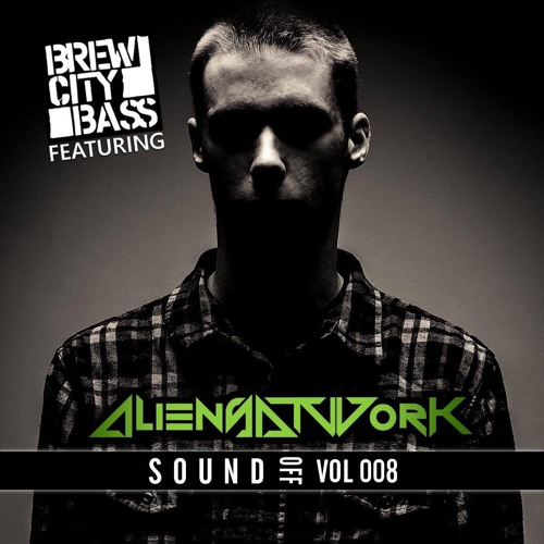 SoundOff Vol 008 Featuring Aliens At Work