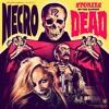 NECRO - Almost Dead