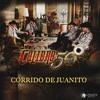 Corrido De Juanito - Calibre 50 (Estreno 2017)