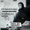 Psyko Punkz Vs BLN - The Nightlife Ninja (BLN Edit)