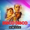 Disco Disco - 2K17 Remix - DJ SHK & DJ SIJ.mp3