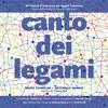 Canto Dei Legami - B.Tognolini A.Murgia CANTI DI TUTTESTORIE 2017