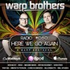 Warp Brothers - Here We Go Again Podcast #060 2017-10-12 Artwork