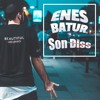 SON DİSS (Official Music Diss Track) - Enes Batur
