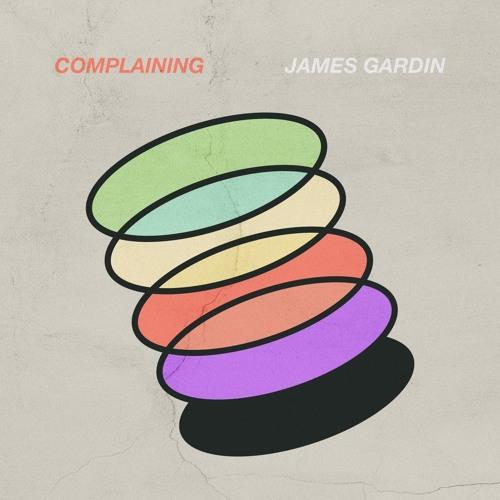 "James Gardin ""Complaining"""