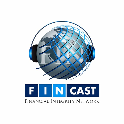 FINCast Ep.9 - The Global Campaign Against Terrorist Financing