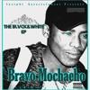 Bravo Mochacho - Ready featuring Wilter