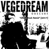 Vegedream - Obscure Remix (GhettoZouk) [2017] - Dj Liu' K