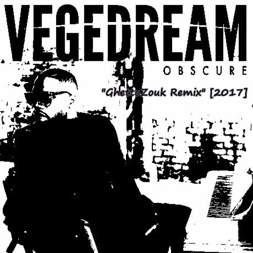vegedream obscure zouk