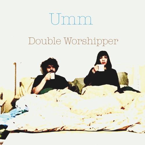 Double Worshipper